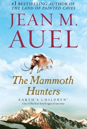 The Mammoth Hunters by Jean M. Auel- book covers from the 80s