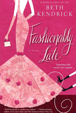 Fashionably Late Beth Kendrick - Pink Cover Design