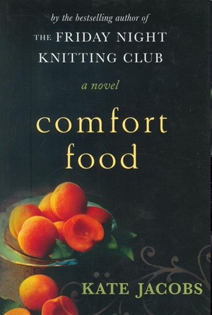 Comfort Food by Kate Jacobs - Black Book Covers Designs