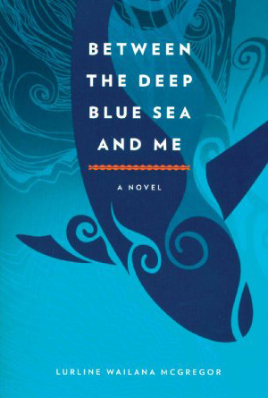 Between the Deep Blue Sea and Me by Lurline Wailana McGregor - Blue Book Covers Designs