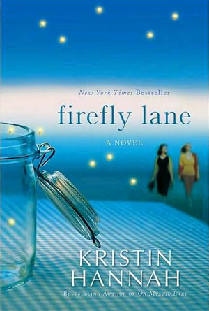 Firefly Lane by Kristin Hannah - Blue Book Covers Designs