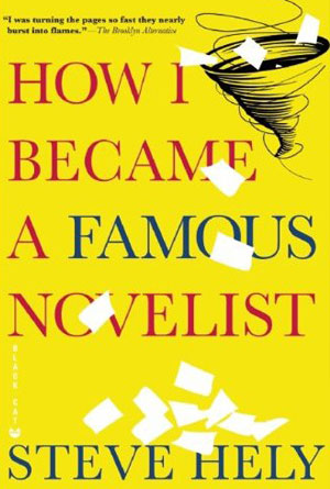 How I became a Famous Novelist by Steve Hely - Humor Book Cover Designs