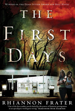 The First Days by Rhiannon Frater - Post-Apocalyptic Book Covers Designs
