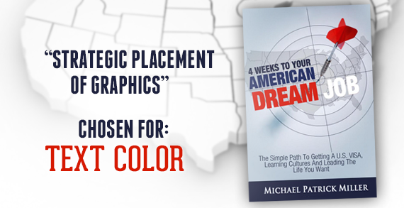 4 Weeks To Your American Dream Job: The simple path to getting a U.S. VISA, Learning Cultures, and Leading The Life You Want by Michael Patrick Miller