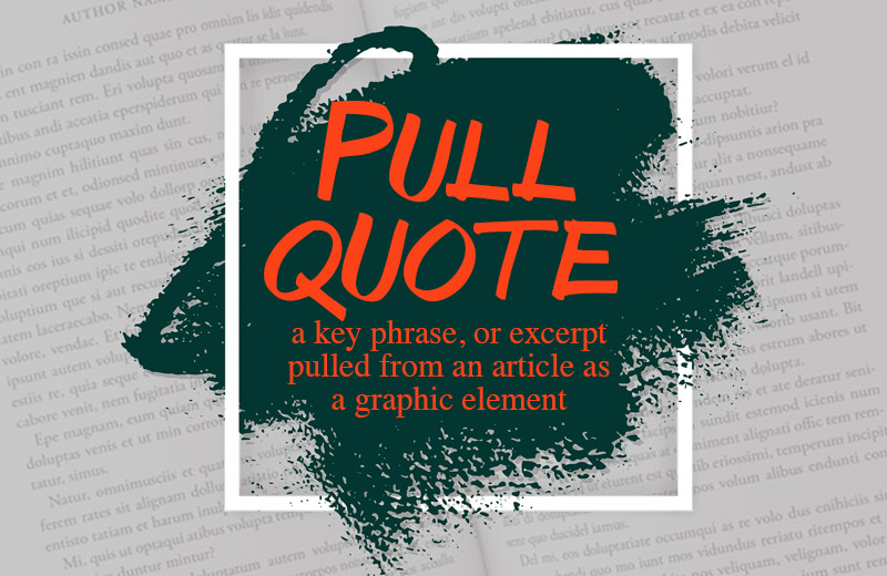 what is a pull-quote