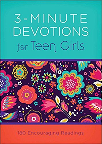 Devotions for Teens 3-Minute Devotions for Teen Girls - 180 Encouraging Readings
