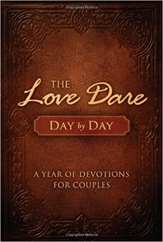 Devotions for Couples # 4: The Love Dare Day by Day: A Year of Devotions for Couples