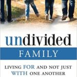 Devotions for Families # 3: Undivided