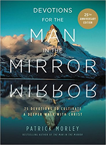 Devotions for Men # 2 - Devotions for the Man in the Mirror