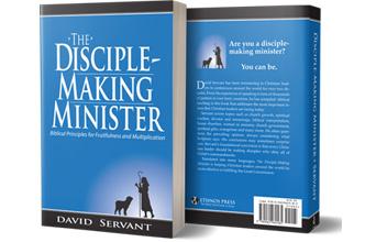 David Servant's Book, The Disciple Making Minister