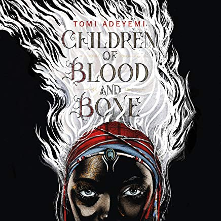 Best Young Adult Audio Books: Children of Blood and Bone