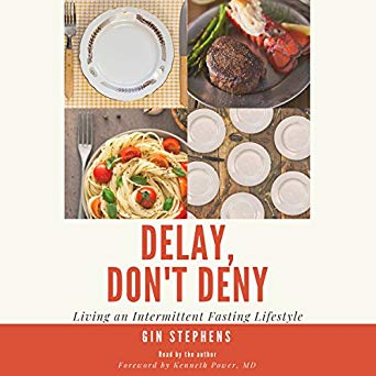 Delay-Dont-Deny-Living-an-Intermittent-Fasting-Lifestyle