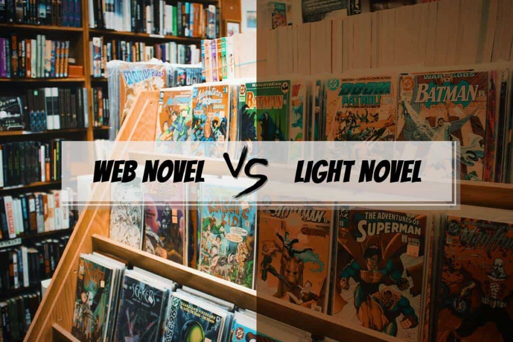 web novel vs. light novel 1