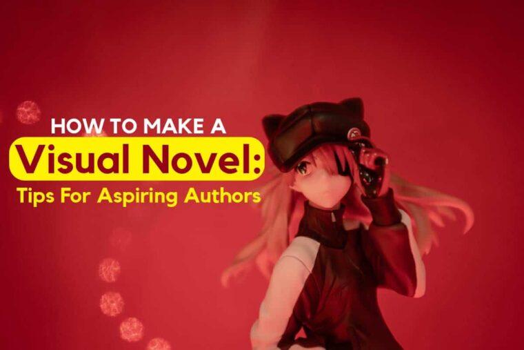 How-to-Make-a-Visual-Novel