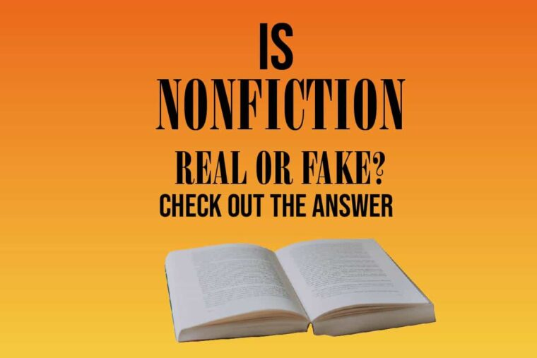 Is-Nonfiction-Real-Or-Fake