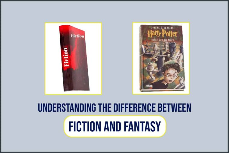 Understanding-The-Difference-Between-Fiction-And-Fantasy